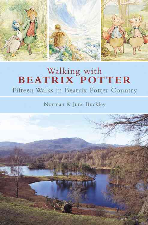 Walking With Beatrix Potter By Buckley, Norman/ Buckley, June